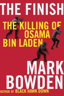 The Finish : The Killing of Osama Bin Laden, Paperback Book
