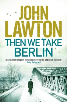Then We Take Berlin, Hardback Book