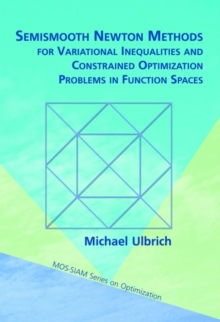 Semismooth Newton Methods for Variational Inequalities and Constrained Optimization Problems in Function Spaces, Paperback Book