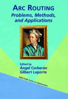 ARC Routing : Problems, Methods, and Applications, Paperback Book