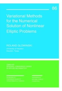 Variational Methods for Numerical Solution of Nonlinear Elliptic Problems, Paperback Book