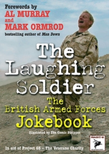 The Laughing Soldier : The British Armed Forces Jokebook, Paperback Book