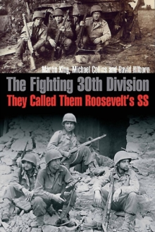 "The Fighting 30th Division : They Called Them ""Roosevelt's Ss"", Hardback Book"