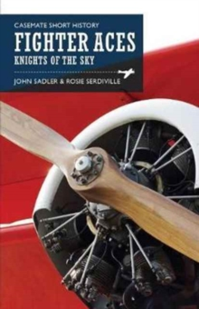 Fighter Aces : Masters of the Skies, Paperback / softback Book