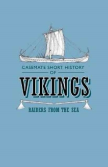 Vikings : Raiders from the Sea, Paperback Book