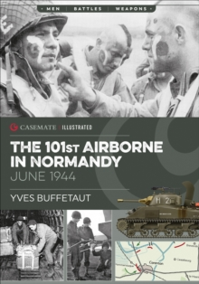 101st Airborne in Normandy : Militaria: The Big Battles of WWII