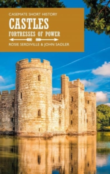 Castles : Fortresses of Power, Paperback Book