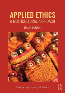 Applied Ethics : A Multicultural Approach, Paperback / softback Book