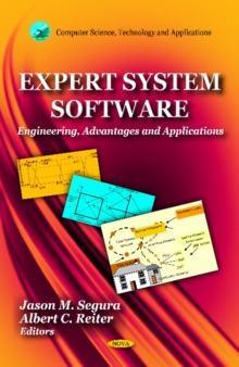 Expert System Software : Engineering, Advantages & Applications, Hardback Book