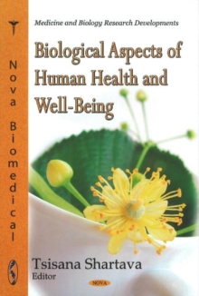 Biological Aspects of Human Health & Well-Being, Hardback Book