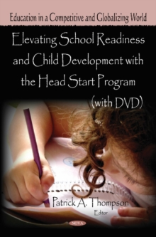 Elevating School Readiness & Child Development with the Head Start Program, Hardback Book