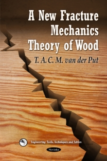 New Fracture Mechanics Theory of Wood, Paperback Book