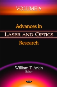 Advances in Laser & Optics Research : Volume 6, Hardback Book