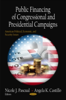 Public Financing of Congressional & Presidential Campaigns, Hardback Book
