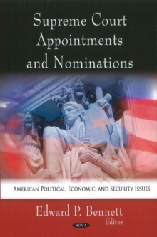 Supreme Court Appointments & Nominations, Hardback Book