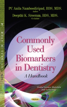 Commonly Used Biomarkers in Dentistry : A Handbook, Hardback Book