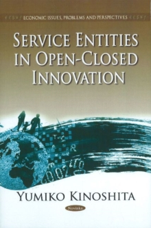 Service Entities in Open-Closed Innovation, Paperback Book