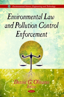 Environmental Law & Pollution Control Enforcement, Hardback Book