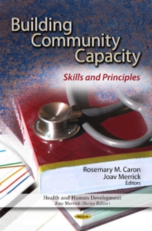 Building Community Capacity : Skills & Principles, Hardback Book