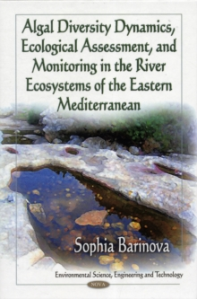 Algal Diversity in the River Ecosystems of the Eastern Mediterranean, Hardback Book