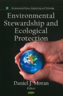 Environmental Stewardship & Ecological Protection, Hardback Book