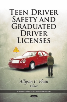 Teen Driver Safety & Graduated Driver Licenses, Hardback Book