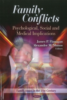 Family Conflicts : Psychological, Social & Medical Implications, Hardback Book