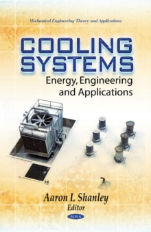 Cooling Systems : Energy, Engineering & Applications, Hardback Book