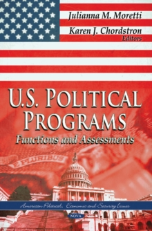 U.S. Political Programs : Functions & Assessments, Hardback Book