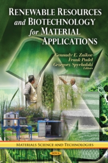 Renewable Resources & Biotechnology for Material Applications, Hardback Book