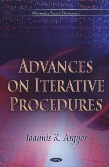 Advances on Iterative Procedures, Hardback Book