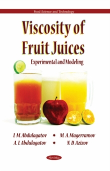 Viscosity of Fruit Juices : Experimental & Modeling, Paperback Book