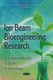 Ion Beam Bioengineering Research, Paperback / softback Book