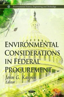 Environmental Considerations in Federal Procurement, Hardback Book