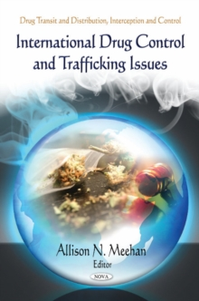International Drug Control & Trafficking Issues, Hardback Book