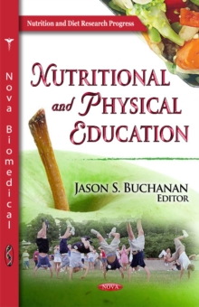 Nutritional & Physical Education, Hardback Book