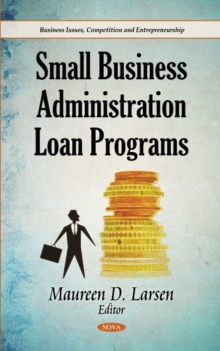Small Business Administration Loan Programs, Hardback Book