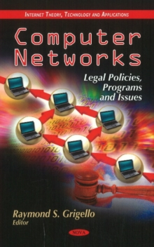 Computer Networks : Legal Policies, Programs & Issues, Hardback Book
