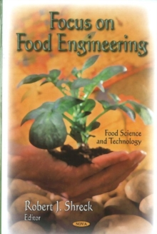 Focus on Food Engineering, Hardback Book