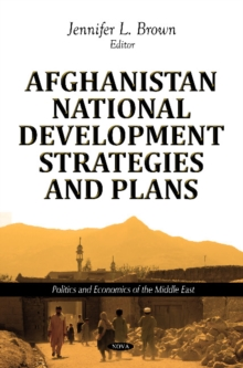Afghanistan National Development Strategies & Plans, Hardback Book