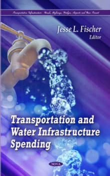 Transportation & Water Infrastructure Spending, Hardback Book