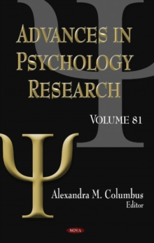 Advances in Psychology Research : Volume 81, Hardback Book