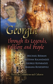 Georgia Through Its Legends, Folklore & People, Hardback Book
