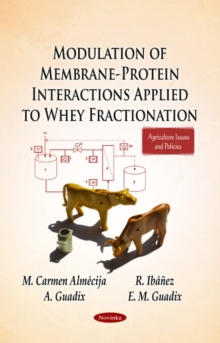 Modulation of Membrane-Protein Interactions Applied to Whey Fractionation, Paperback / softback Book