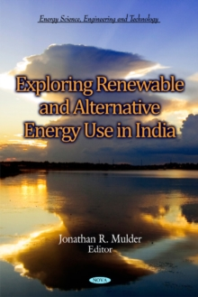 Exploring Renewable & Alternative Energy Use in India, Hardback Book