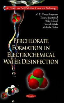 Perchlorate Formation in Electrochemical Water Disinfection, Paperback Book