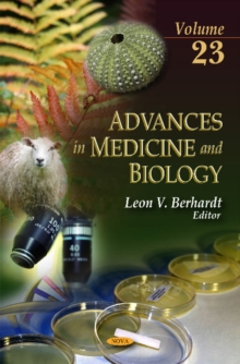 Advances in Medicine & Biology : Volume 23, Hardback Book