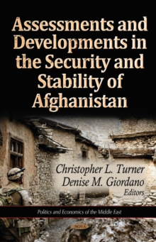 Assessments & Developments in the Security & Stability of Afghanistan, Hardback Book