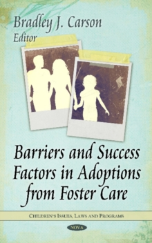 Barriers & Success Factors in Adoptions from Foster Care, Hardback Book