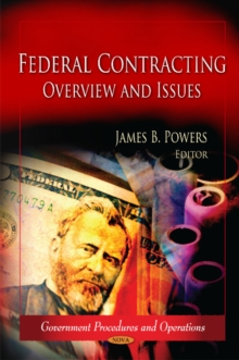Federal Contracting : Overview & Issues, Hardback Book